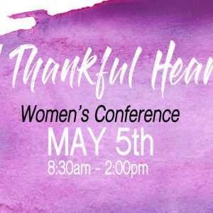 A Thankful Heart: Women's Conference @ Word of Grace Church | Chesterland | Ohio | United States