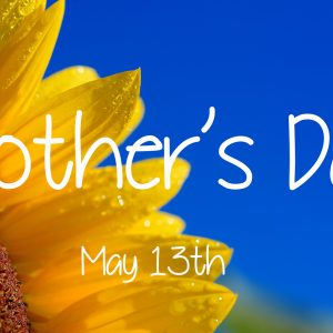Mother's Day 2018 @ Word of Grace Church | Chesterland | Ohio | United States