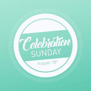 Celebration Sunday @ Word of Grace Church | Chesterland | Ohio | United States