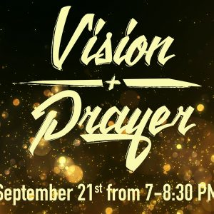 Vision and Prayer Night @ Word of Grace Church | Chesterland | Ohio | United States