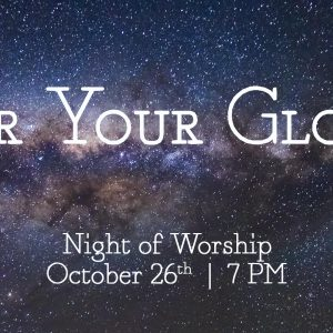 For Your Glory - Night of Worship @ Word of Grace Church   Chesterland   Ohio   United States