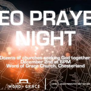 NEO Area-Wide Prayer Night @ Word of Grace Church | Chesterland | Ohio | United States