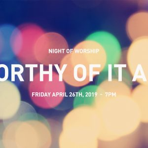 Worthy Of It All - Night of Worship @ Word of Grace Church | Chesterland | Ohio | United States